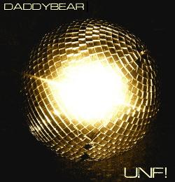 daddybear - UNF! (2019)