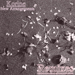 Korine - New Arrangements (Remixes) (2019)