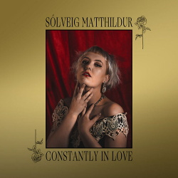 Sólveig Matthildur - Constantly in Love (2019)