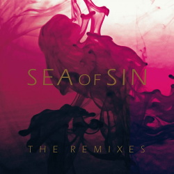 Sea Of Sin - The Remixes (2019)