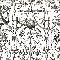 thewalkingicon - Galaxy Of Youth (2019)