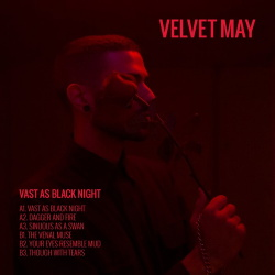 Velvet May - Vast As Black Night EP (2019)