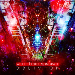 white.light.monorail - oblivion (2019)