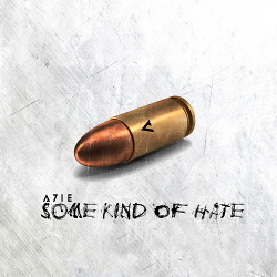 A7IE - Some Kind Of Hate (EP) (2020)