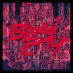 ALEX - Blood City (2020)
