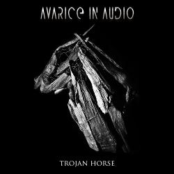 Avarice in Audio - Trojan Horse EP (2020)