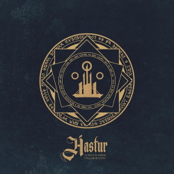 A Cryo Chamber Collaboration - Hastur (2019)
