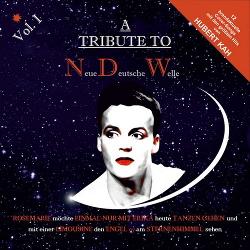 VA - A Tribute To Neue Deutsche Welle Vol. 1 - Hubert Kah (2014)