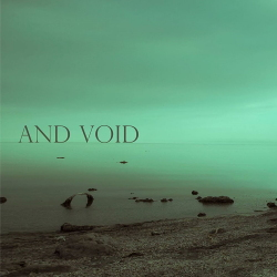And Void - And Void (2020)