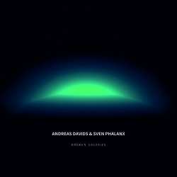 Andreas Davids & Sven Phalanx - Broken Galaxies (2020)
