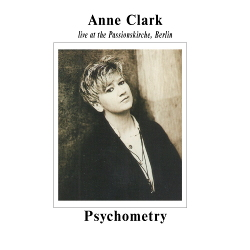 Anne Clark - Psychometry: Live at Passionskirche, Berlin (2020)