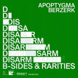 Apoptygma Berzerk - Disarm (B-Sides & Rarities) (2020)