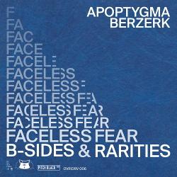 Apoptygma Berzerk - Faceless Fear (B-Sides & Rarities) (2020)
