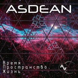 Asdean - Время. Пространство. Жизнь. / Time. Space. Life. (2020)