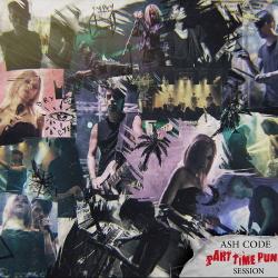 Ash Code - Part Time Punks Session (2020)