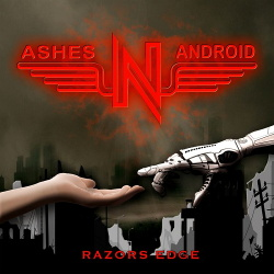 ASHES'N'ANDROID - Razors Edge (2020)
