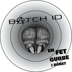 Batch ID - En Fet Gubbe I Röret (EP) (2020)