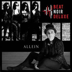 Beat Noir Deluxe - Allein (EP) (2020)
