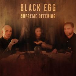 Black Egg - Supreme Offering (2020)