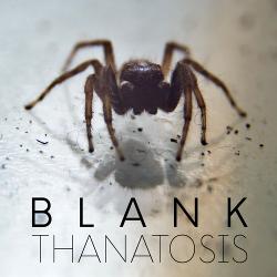 Blank - Thanatosis (2020)