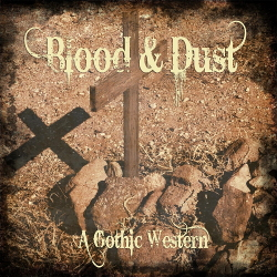 VA - Blood & Dust: A Gothic Western (2020)