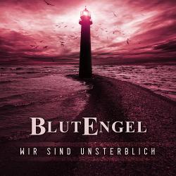 Blutengel - Wir sind unsterblich (Single) (2020)