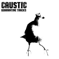 Caustic - Quarantine Tracks (2020)