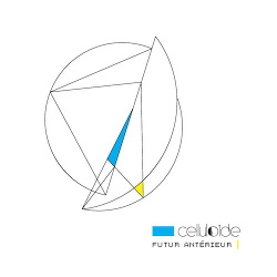 Celluloide - Futur Antérieur (2CD Limited Edition) (2020)