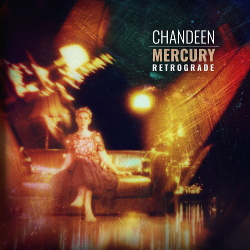 Chandeen - Mercury Retrograde (2020)