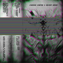 Chrome Corpse & Decent News - Split EP (2020)