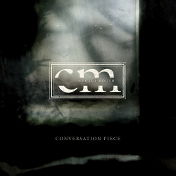 Closed Mouth - Conversation Piece (2020)