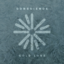 Conscience - Cold Love (Single) (2020)