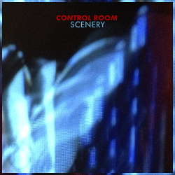 Control Room - Scenery (2020)