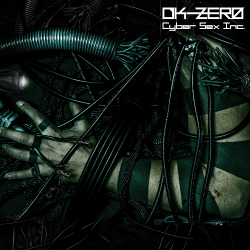 DK-Zero - Cyber Sex Inc. (2020)