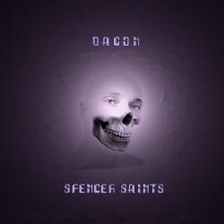 Dagon - Spencer Saints (2020)