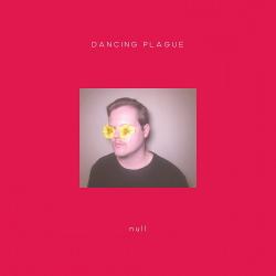 Dancing Plague - null (2020)