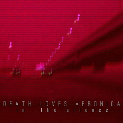 Death Loves Veronica - In the Silence (Single) (2020)