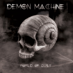 Demon Machine - World of Dust (2020)