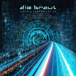 Die Braut - Virtual Communication (2020)