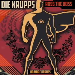 Die Krupps feat. Ross the Boss - No More Heroes (Single) (2020)