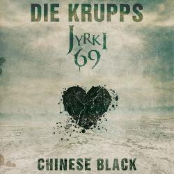 Die Krupps feat. Jyrki69 - Chinese Black (Single) (2020)