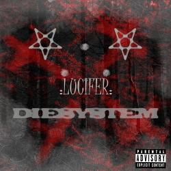 Die System - Lucifer (2020)