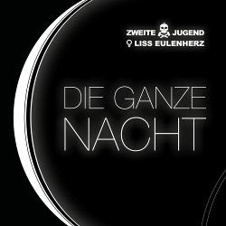 Zweite Jugend & Liss Eulenherz - Die ganze Nacht (Single) (2020)