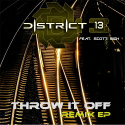 District 13 feat. Scott Mick - Throw It Off (Remix EP) (2020)