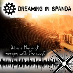 Dreaming in Spanda - Where the East Merges with the West (2020)
