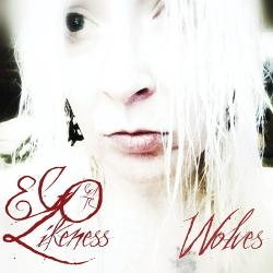 Ego Likeness - Wolves (EP) (2020)