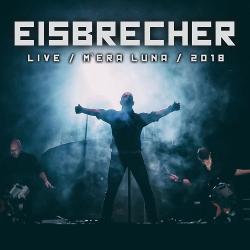 Eisbrecher - Live: Mera Luna Festival 2018 (2020)