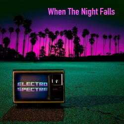 Electro Spectre - When the Night Falls EP (2020)
