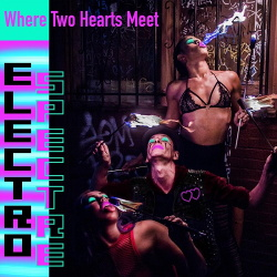 Electro Spectre - Where Two Hearts Meet (EP) (2020)