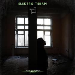 ElektroTerapi - Decadence (2020)